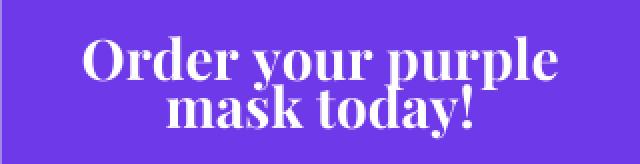 Click on this button to order a purple face mask